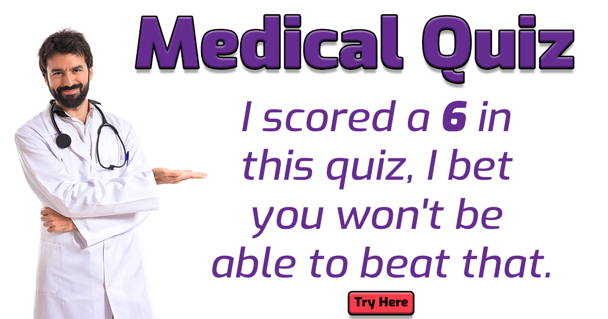 Challenging Medical Quiz