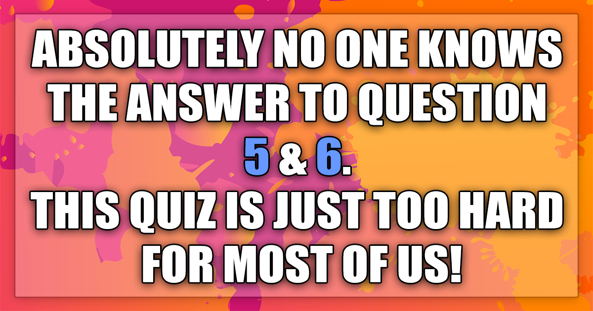 Let us know if you did now the answers to question 5 & 6