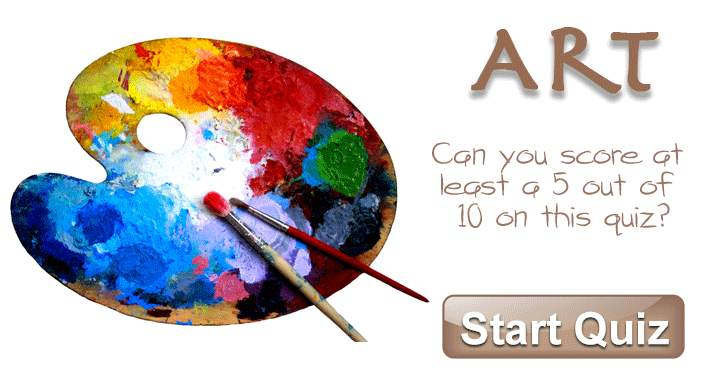 Can you score at least 5 out of 10 on this Art quiz?